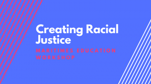 Creating Racial Justice @ CUPE Charlottetown Area Office | Charlottetown | Prince Edward Island | Canada