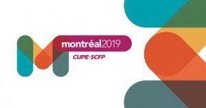 CUPE National Convention 2019 @ Montréal, Québec
