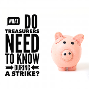 Virtual workshop - The treasurer's role during a strike